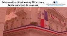 Reformas Constitucionales y filtraciones: la interconexión de las cosas