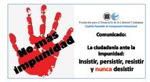 La ciudadanía ante la impunidad: insistir, persistir, resistir y nunca desistir