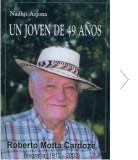 Un joven de 49 años. Roberto Motta Cardoze