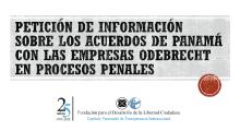 Petición de información sobre los acuerdos de Panamá con las empresas Odebrecht en procesos penales