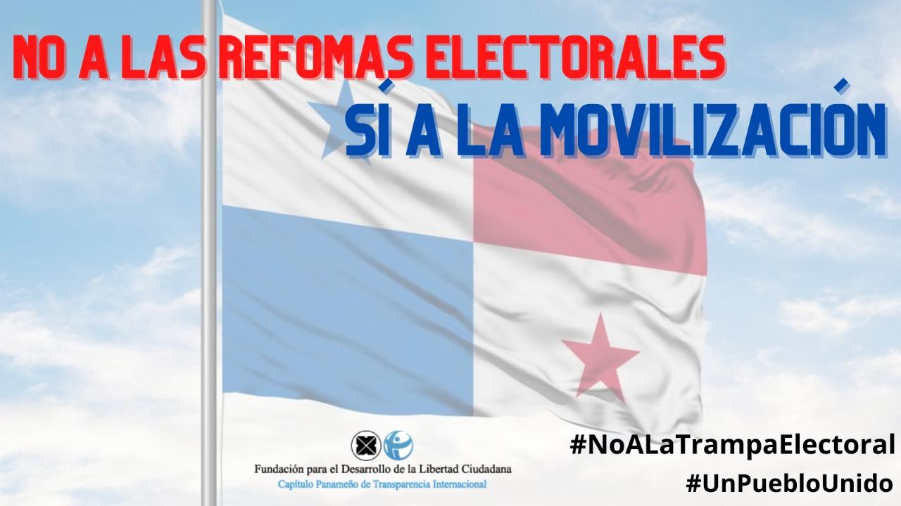 No a las reformas electorales / Sí a la movilización nacional